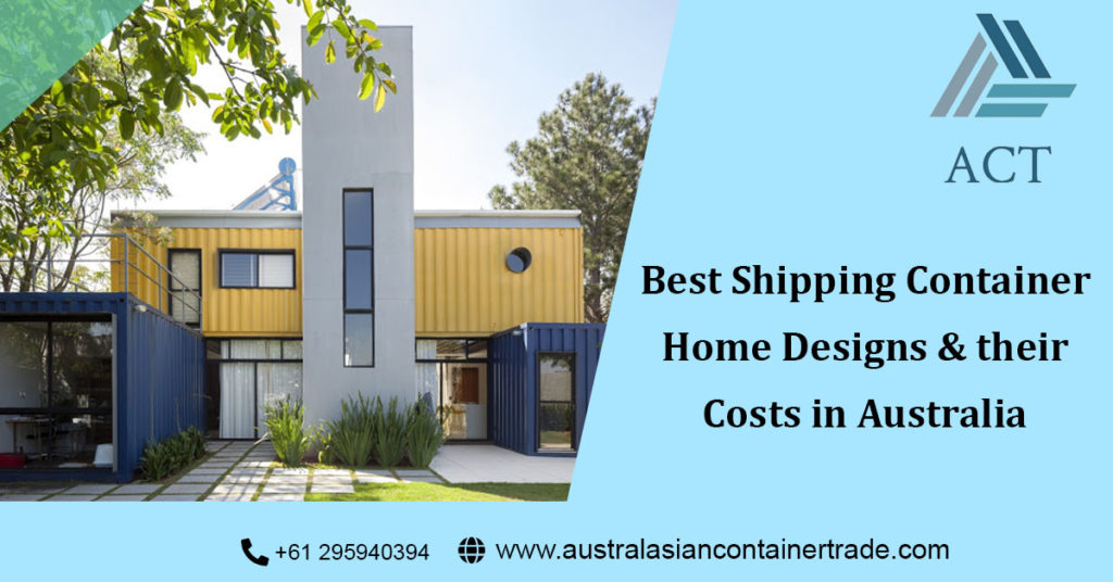 shipping container home designs and costs in Australia