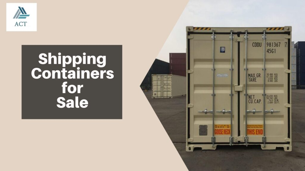 Why To Buy Used Shipping Containers for Sale?